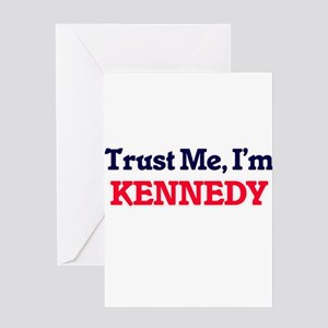 Trust Me, I'm Kennedy Greeting Cards