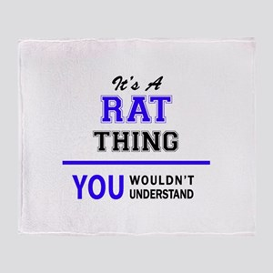 It's RAT thing, you wouldn't underst Throw Blanket