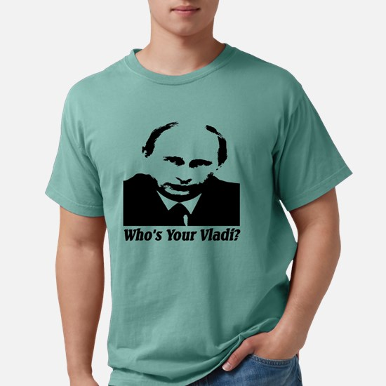 Who's Your Vladi? T-Shirt