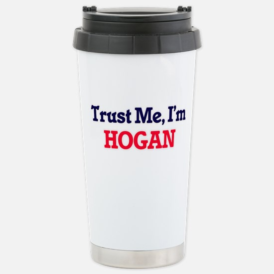 Trust Me, I'm Hogan Stainless Steel Travel Mug