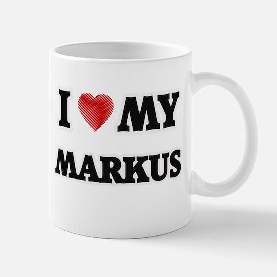 I love my Markus Mugs