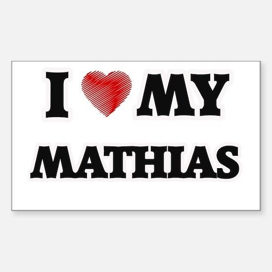 I love my Mathias Decal