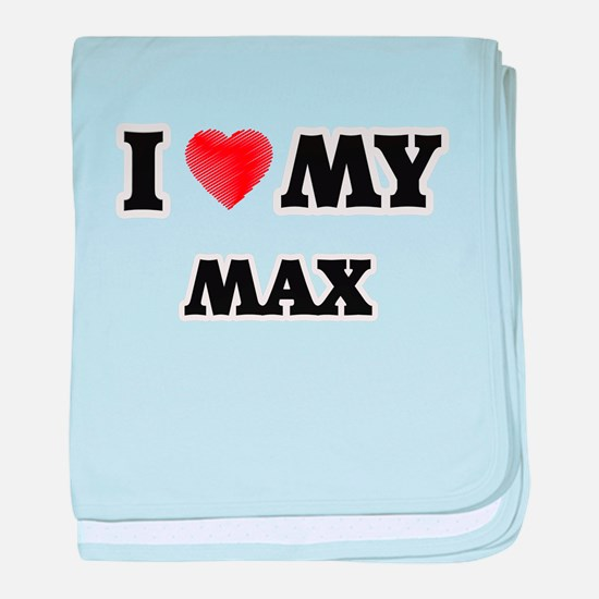 I love my Max baby blanket
