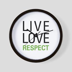 Live Love Respect Wall Clock