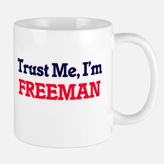 Trust Me, I'm Freeman Mugs