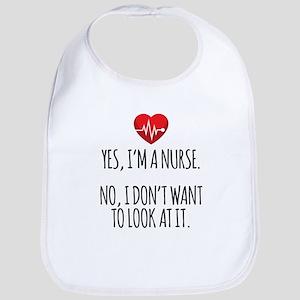 Yes I'm a Nurse Bib