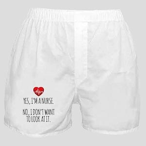 Yes I'm a Nurse Boxer Shorts