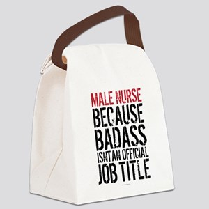 Male Nurse Badass Job Title Canvas Lunch Bag