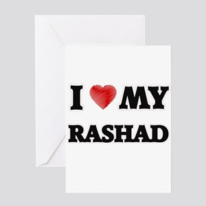 I love my Rashad Greeting Cards