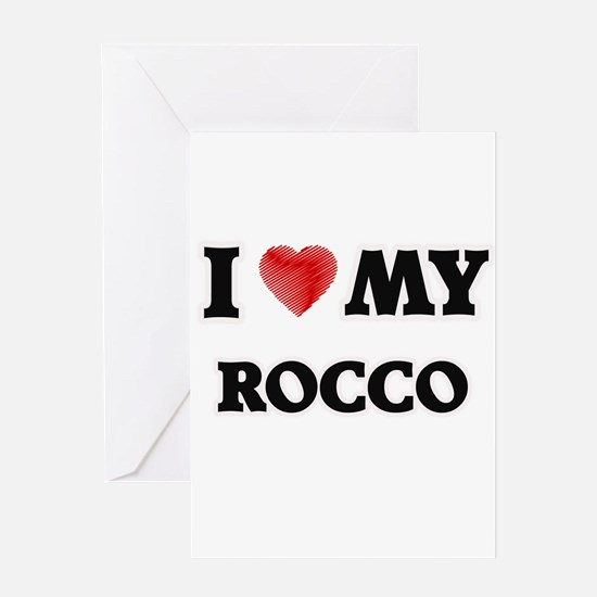 I love my Rocco Greeting Cards