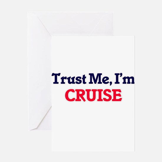 Trust Me, I'm Cruise Greeting Cards