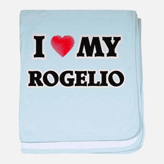 I love my Rogelio baby blanket