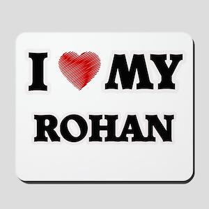 I love my Rohan Mousepad