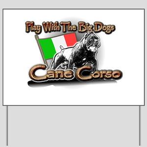 Play Cane Corso Yard Sign