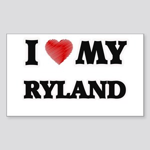 I love my Ryland Sticker