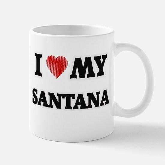 I love my Santana Mugs