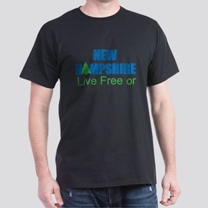 NEW HAMPSHIRE - LIVE FREE OR DIE Dark T-Shirt