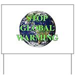 Stop Global Warming Yard Sign