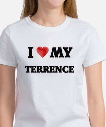 I love my Terrence T-Shirt