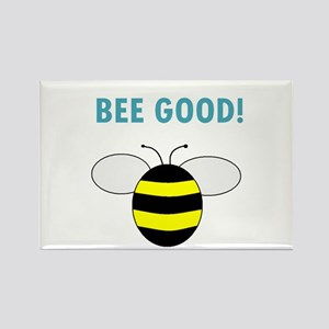 BEE GOOD! Rectangle Magnet