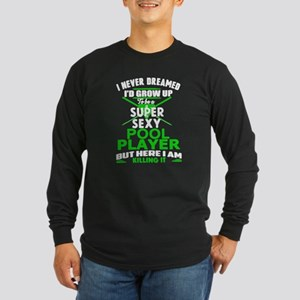 Sexy Pool Player Long Sleeve T-Shirt