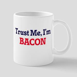 Trust Me, I'm Bacon Mugs
