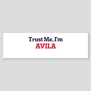 Trust Me, I'm Avila Bumper Sticker