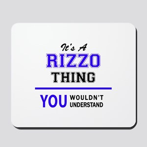 It's RIZZO thing, you wouldn't understan Mousepad