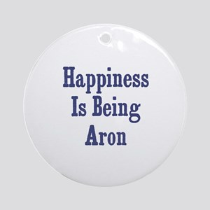 Happiness is being Aron Ornament (Round)