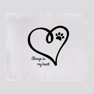 Always in my Heart Throw Blanket