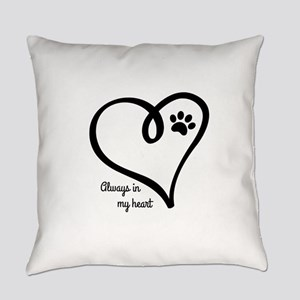 Always in my Heart Everyday Pillow