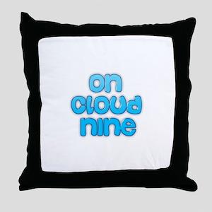 On cloud nine Throw Pillow