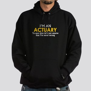 ACTUARY ASSUME IM NEVER WRONG Hoodie (dark)