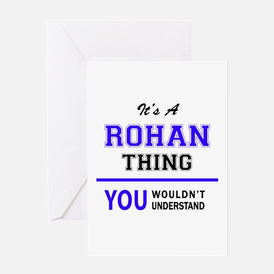 It's ROHAN thing, you wouldn't unde Greeting Cards