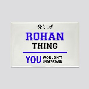 It's ROHAN thing, you wouldn't understand Magnets