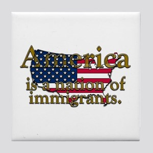 Nation of Immigrants Tile Coaster