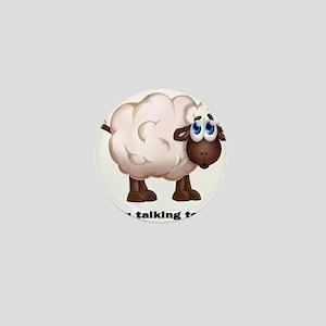 The Sheep -Talking to mea! Mini Button