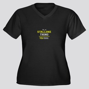 STALLONE thing, you wouldn't und Plus Size T-Shirt