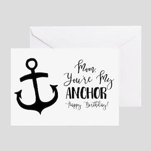 Mom, You're My Anchor. Happy Birthday! Greeting Ca