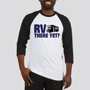 RV There Yet? Baseball Jersey