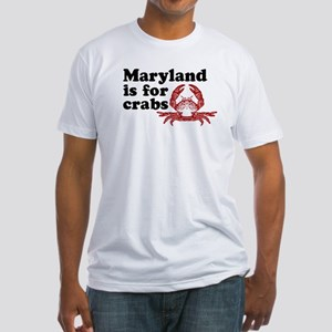 Maryland is for Crabs Fitted T-Shirt