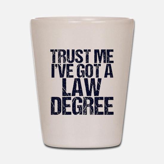 Lawyer Trust Me Shot Glass