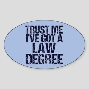 Lawyer Trust Me Sticker (Oval)