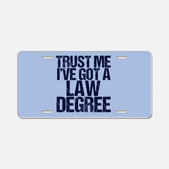 Lawyer Trust Me Aluminum License Plate