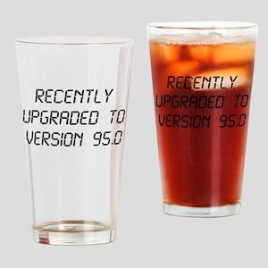Recently Upgraded Funny 95th Birthday Drinking Gla
