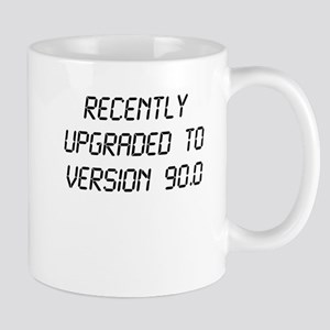 Recently Upgraded Funny 90th Birthday Mugs