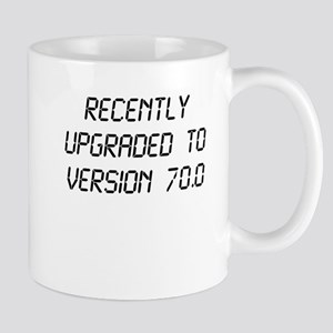 Recently Upgraded Funny 70th Birthday Mugs