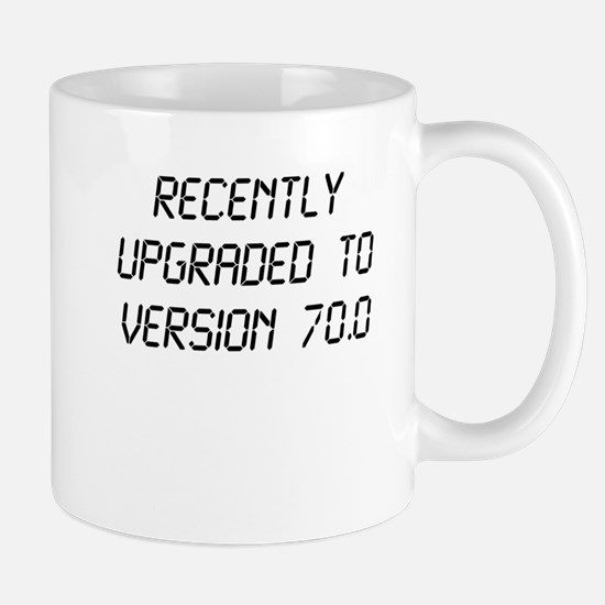 Recently Upgraded Funny 70th Birthday Mugs