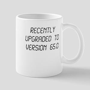 Recently Upgraded Funny 65th Birthday Mugs