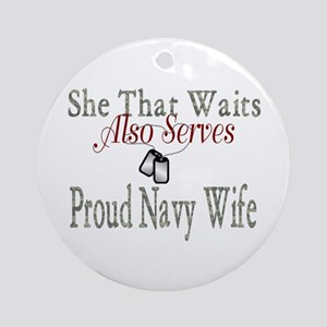 proud navy wife Ornament (Round)